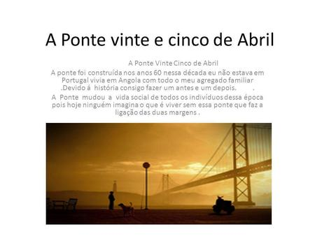 A Ponte vinte e cinco de Abril