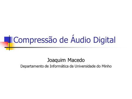 Compressão de Áudio Digital