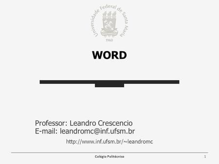 Word Professor: Leandro Crescencio
