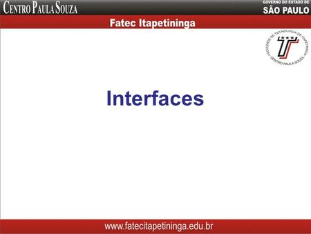 Interfaces. Objetivos Classes estáticas Uso de Constantes / final Conceito de Interface Declaração de Interface Uso de Interface.