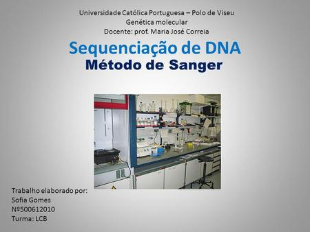 Sequenciação de DNA Método de Sanger