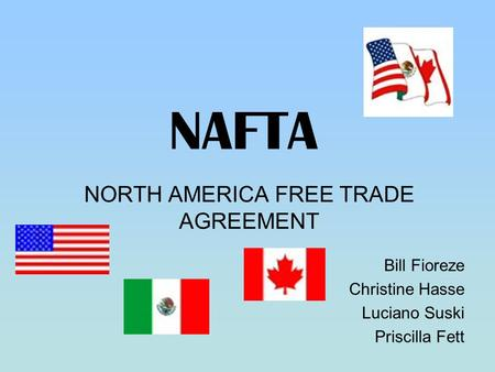 NORTH AMERICA FREE TRADE AGREEMENT