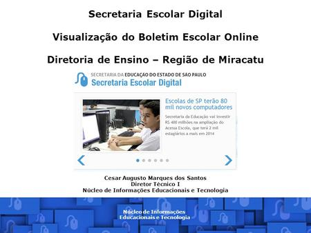 Secretaria Escolar Digital Visualização do Boletim Escolar Online