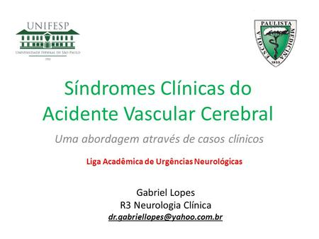 Síndromes Clínicas do Acidente Vascular Cerebral