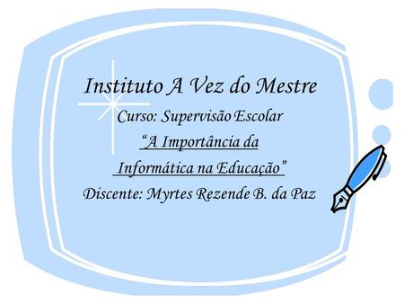 Instituto A Vez do Mestre
