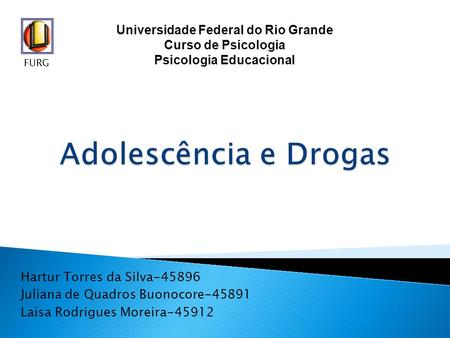 Universidade Federal do Rio Grande Psicologia Educacional