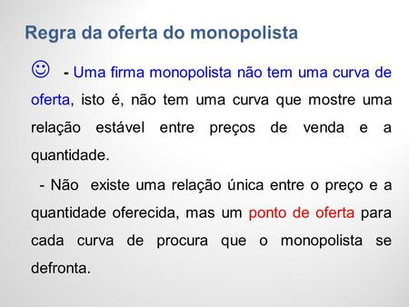 Regra da oferta do monopolista