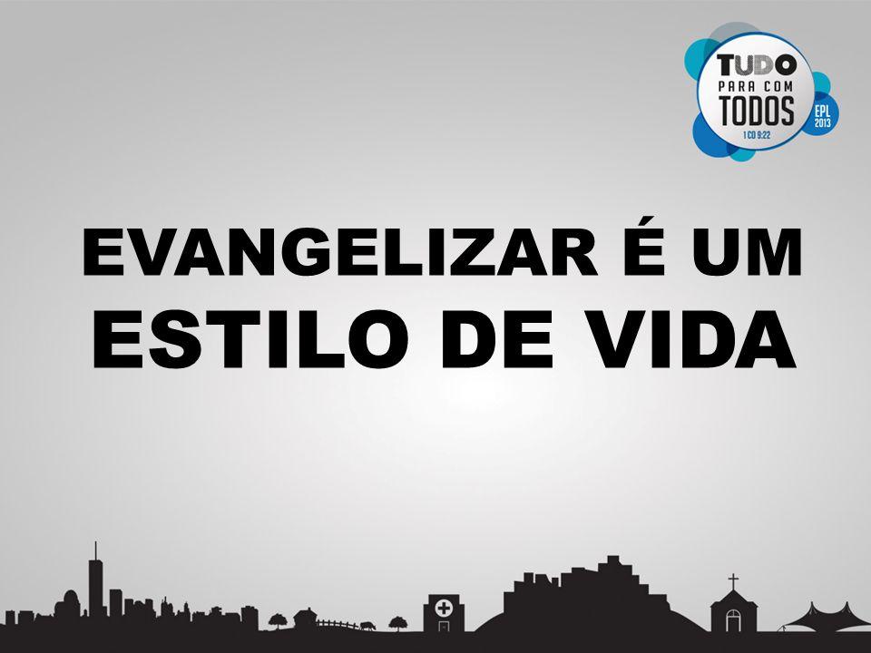PRINCÍPIOS DE EVANGELIZAÇÃO 1.SÃO HISTÓRIAS, NÃO SÃO PASSOS 2.