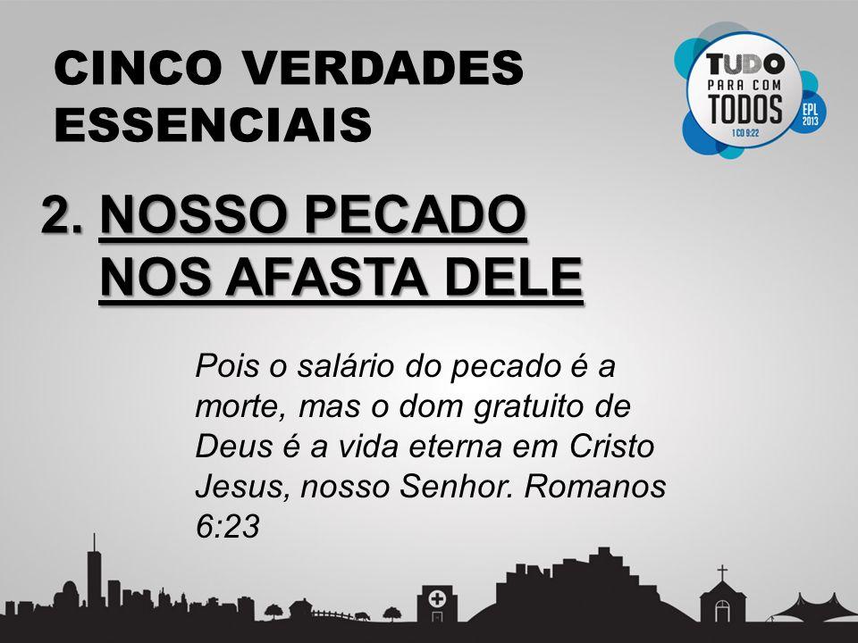 CINCO VERDADES ESSENCIAIS 3.