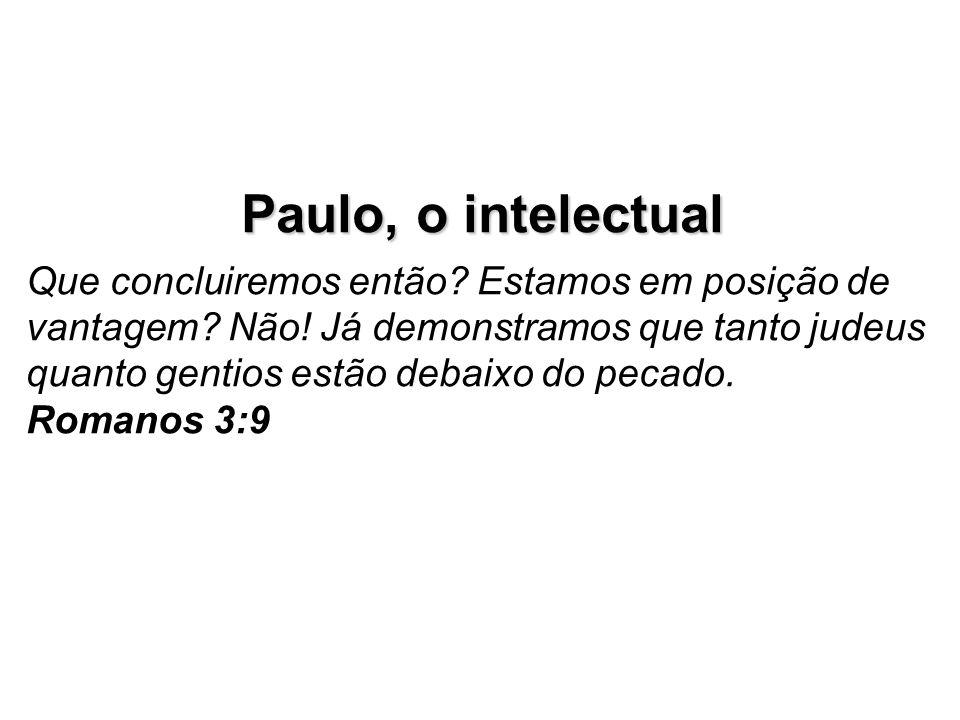 Estilo 2: Intelectual - PERIGOS Perde-se no estabelecimento de relações entre os vários pontos de vista.