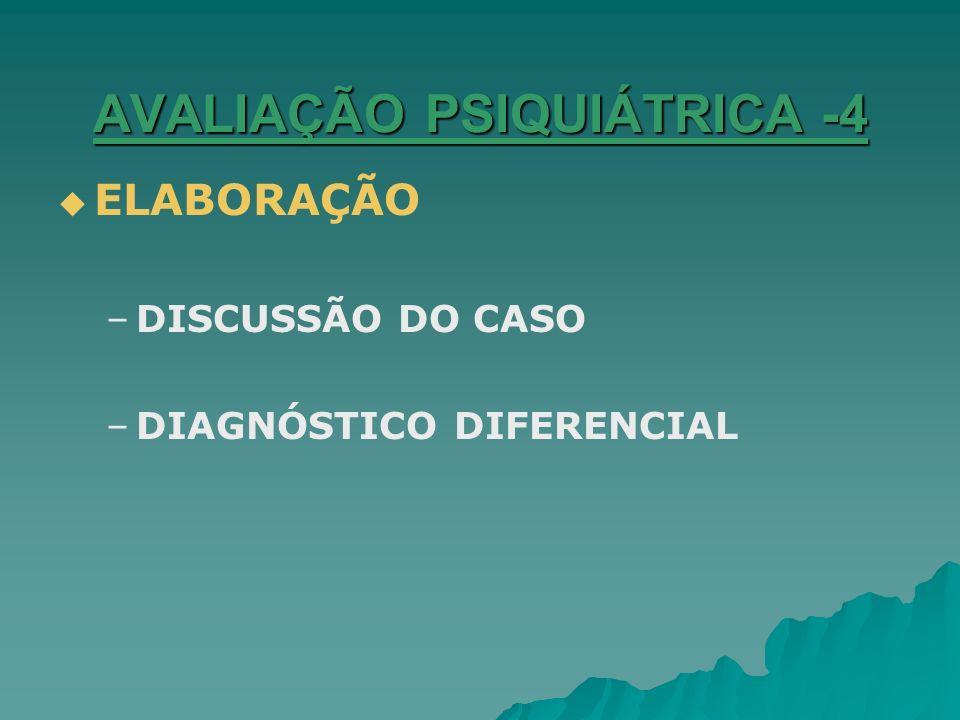 AVALIAÇÃO PSIQUIÁTRICA -5 PLANEJAMENTO TERAPÊUTICO.