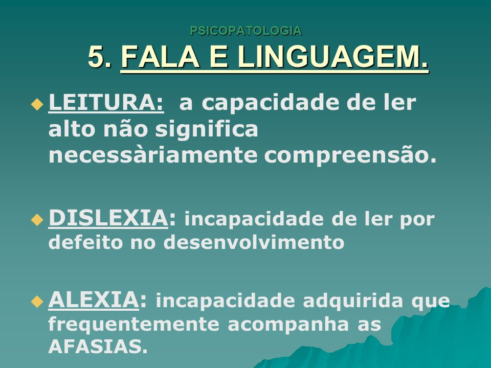 PSICOPATOLOGIA 5.FALA E LINGUAGEM.