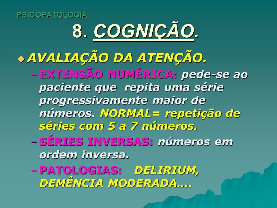 PSICOPATOLOGIA 8.COGNIÇÃO. AVALIAÇÃO DA CONCENTRAÇÃO.