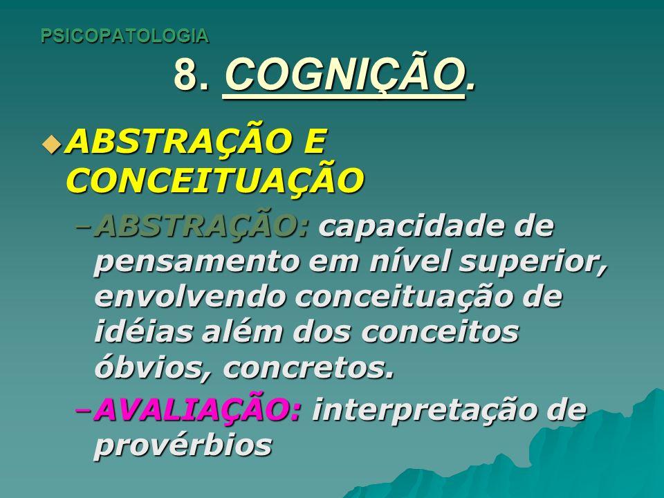 PSICOPATOLOGIA 9.INSIGHT E JULGAMENTO DEFINIÇÕES.