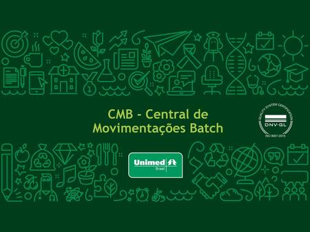 CMB - Central de Movimentações Batch