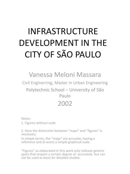 INFRASTRUCTURE DEVELOPMENT IN THE CITY OF SÃO PAULO