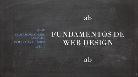 ab FUNDAMENTOS DE WEB DESIGN ab