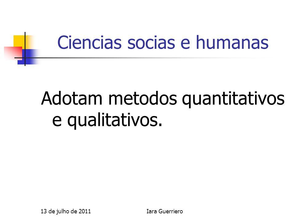 Pesquisas qualitativas A pesquisa qualitativa é um campo de estudo em si.