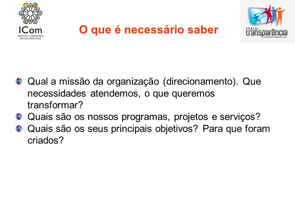 Avaliação de satisfação Qual o nível de satisfação dos beneficiários com os serviços e projetos da organização.