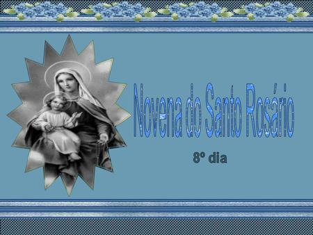 Novena do Santo Rosário
