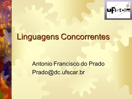 Linguagens Concorrentes Antonio Francisco do Prado