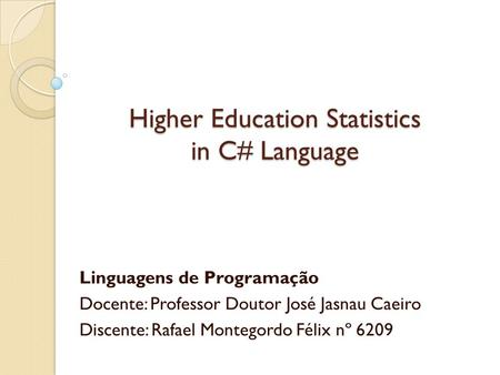 Higher Education Statistics in C# Language