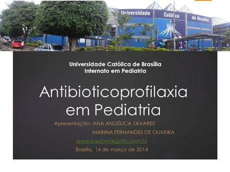 Antibioticoprofilaxia em Pediatria