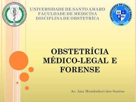 OBSTETRÍCIA MÉDICO-LEGAL E FORENSE