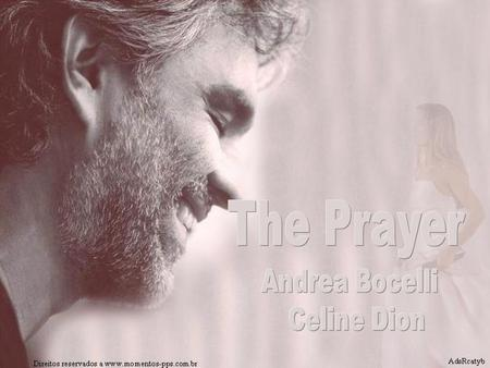 The Prayer Andrea Bocelli Celine Dion.