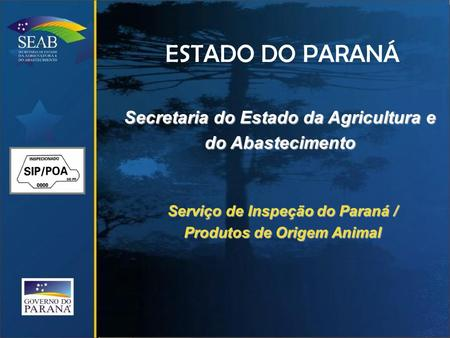 ESTADO DO PARANÁ Secretaria do Estado da Agricultura e