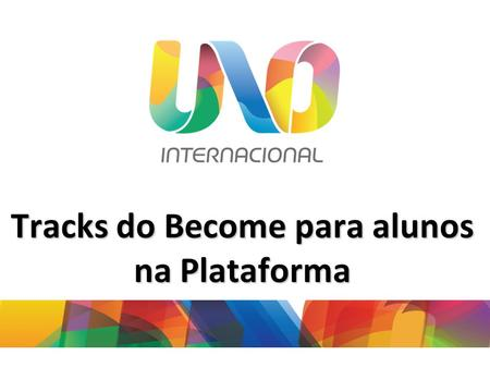 Tracks do Become para alunos na Plataforma.