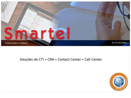 Soluções de CTI • CRM • Contact Center • Call Center.