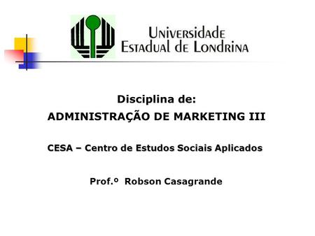 ADMINISTRAÇÃO DE MARKETING III