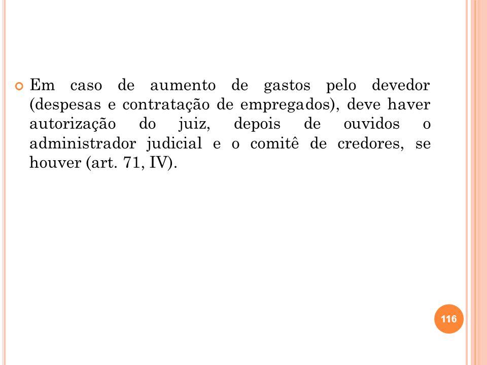 2.25.4 P ROCEDIMENTO Apresentado o plano no prazo legal, o juiz determinará a publicação de um edital de aviso aos credores sobre a existência do plano, abrindo-se o prazo de 30 dias para manifestação.