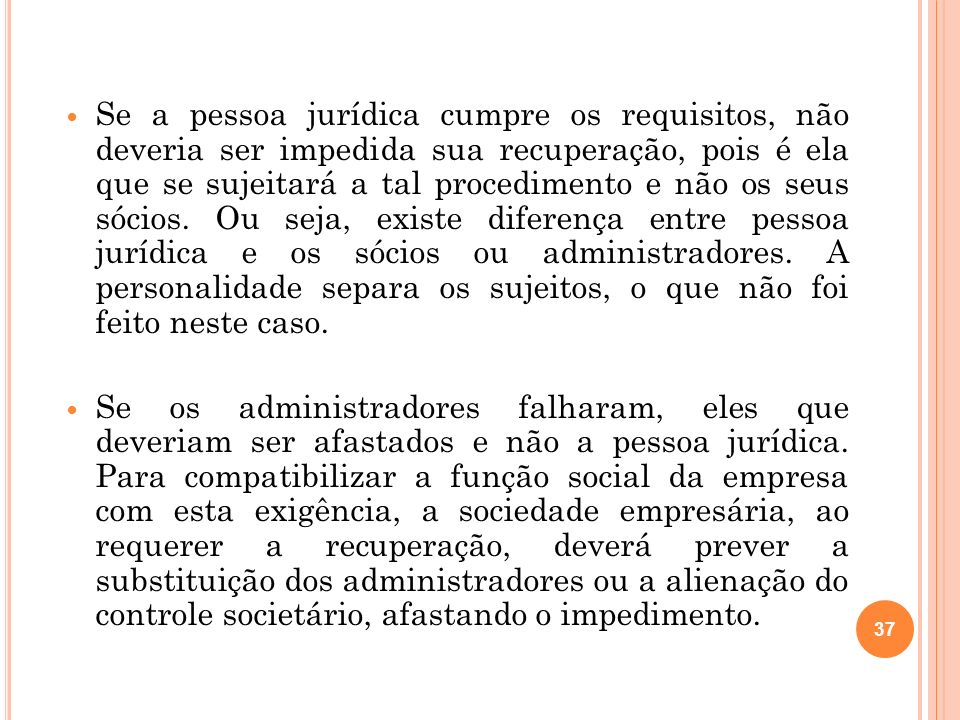 38 2.11 L EGITIMIDADE A TIVA A legitimidade ativa para requerer a recuperação judicial é do próprio empresário que não se encontre nas exclusões.
