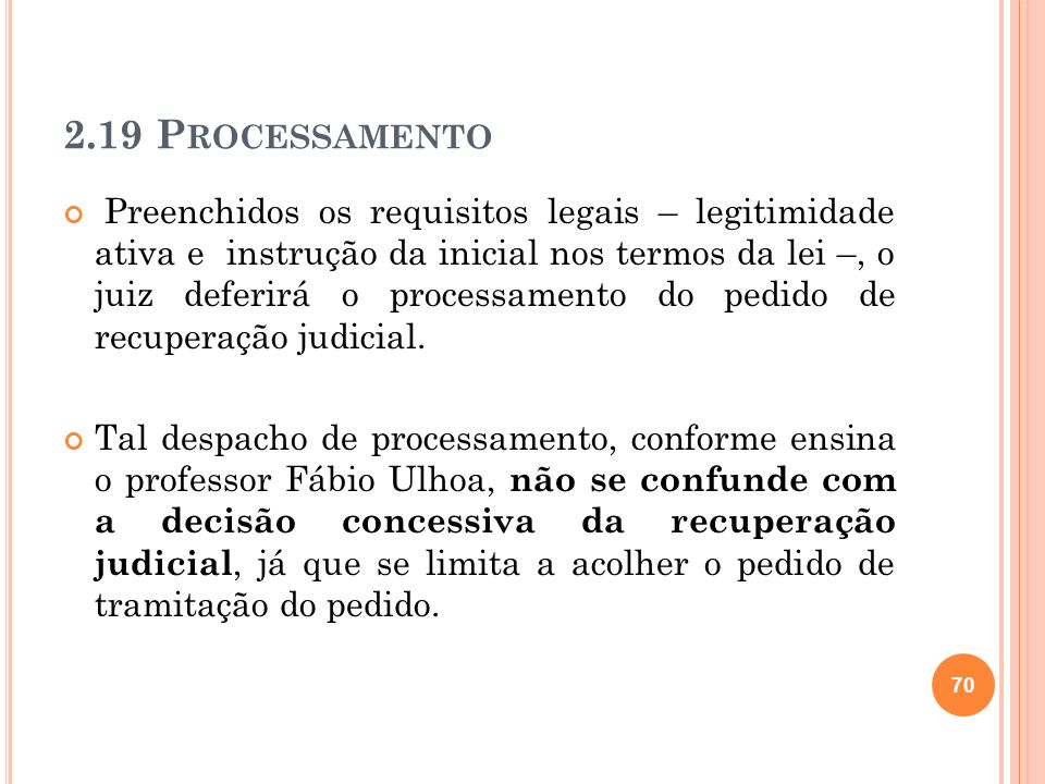 O art.52 da Nova Lei de Falências prevê o conteúdo do despacho de processamento.