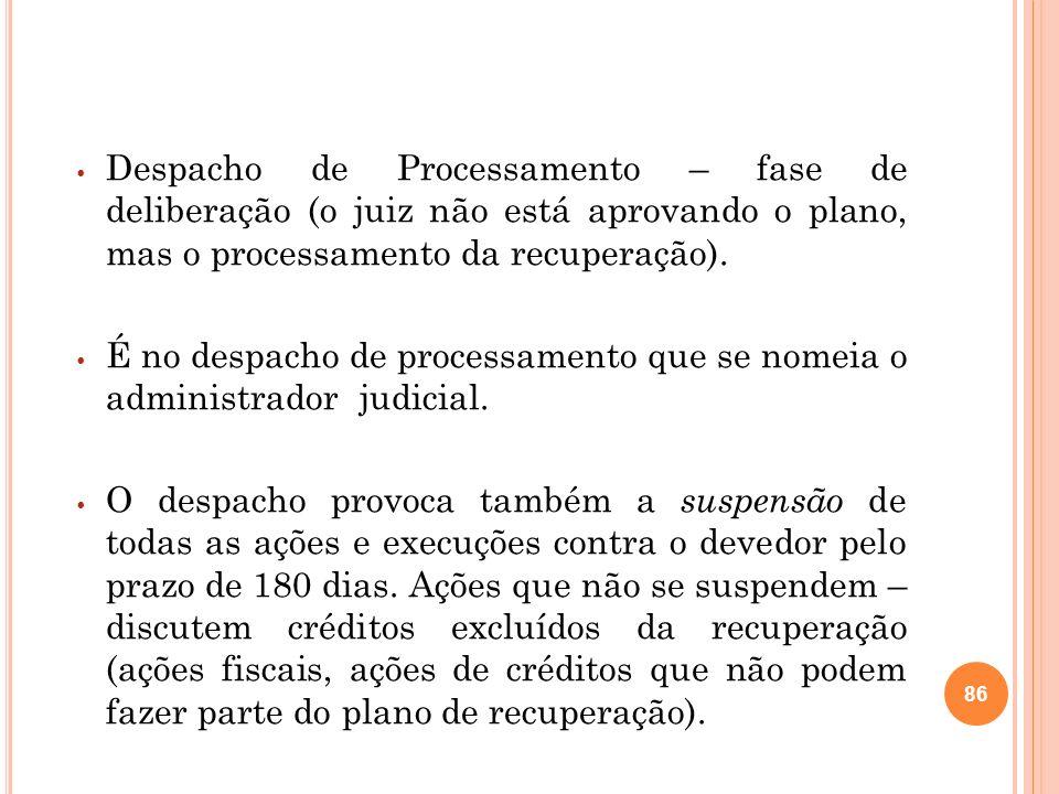 O despacho do juiz será publicado em um edital (art.