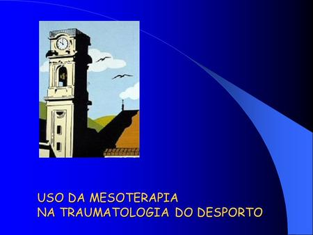 USO DA MESOTERAPIA NA TRAUMATOLOGIA DO DESPORTO
