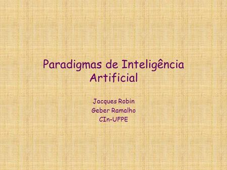 Paradigmas de Inteligência Artificial
