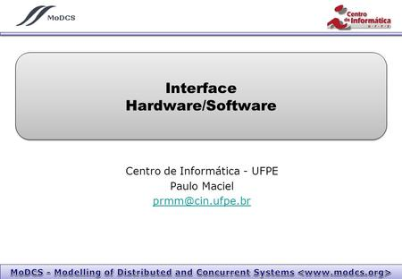 Interface Hardware/Software