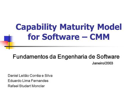 Capability Maturity Model for Software – CMM