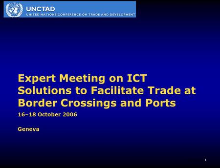 1 Plano Correios Expert Meeting on ICT Solutions to Facilitate Trade at Border Crossings and Ports 16–18 October 2006 Geneva.