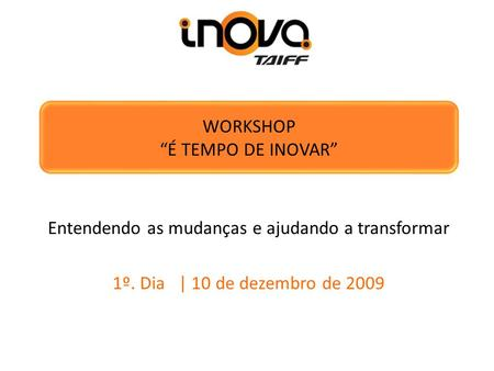 "WORKSHOP ""É TEMPO DE INOVAR"""