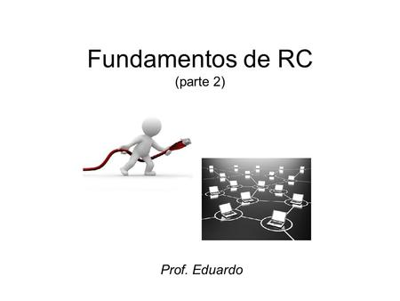 Fundamentos de RC (parte 2)