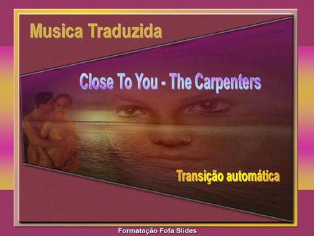 Close To You - The Carpenters