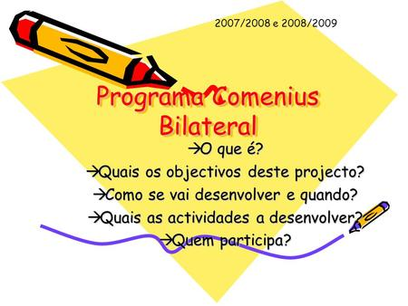 Programa Comenius Bilateral