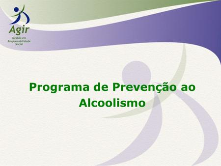 O psicólogo em dependência alcoólica