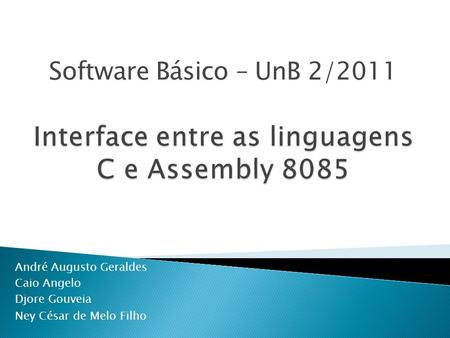 Interface entre as linguagens C e Assembly 8085