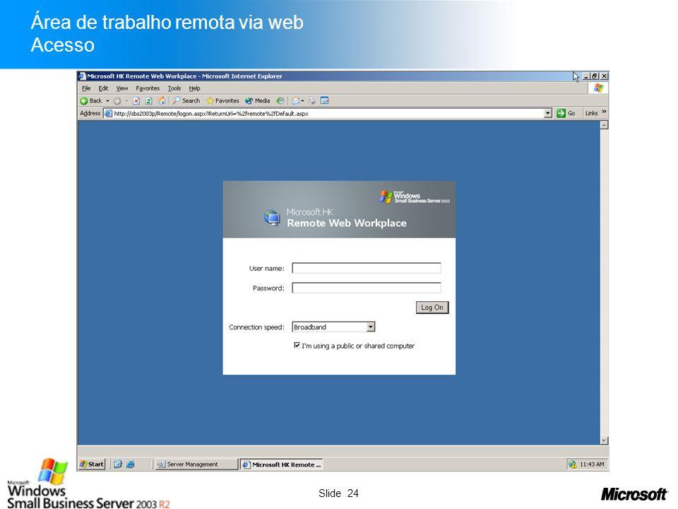 Slide 25 Área de trabalho remota via web Operação
