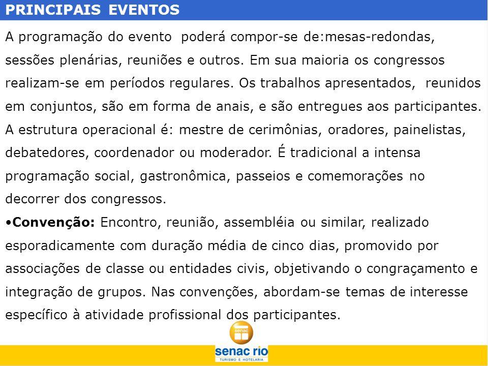 PRINCIPAIS EVENTOS Na programação incluem-se atividades de lazer, distribuição de brindes e sorteios.